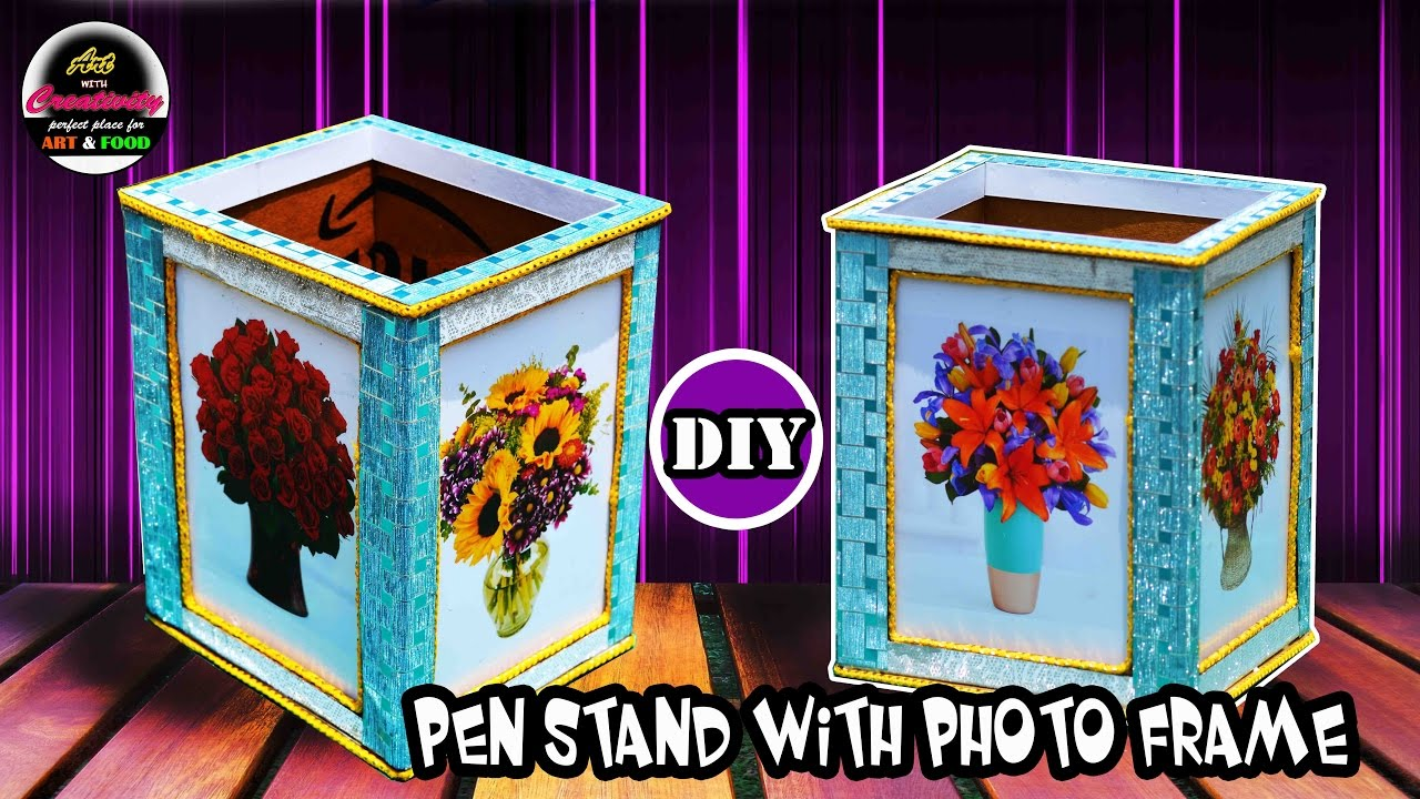 diy   how to make pen stand with picture frame