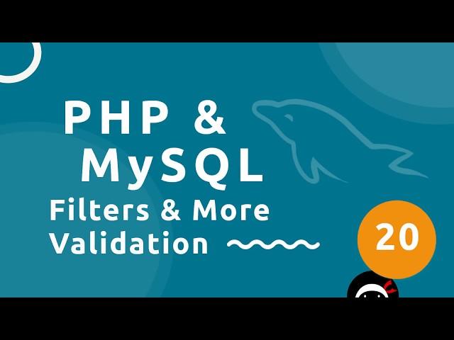PHP Tutorial (& MySQL) #20 - Filters & More Validation