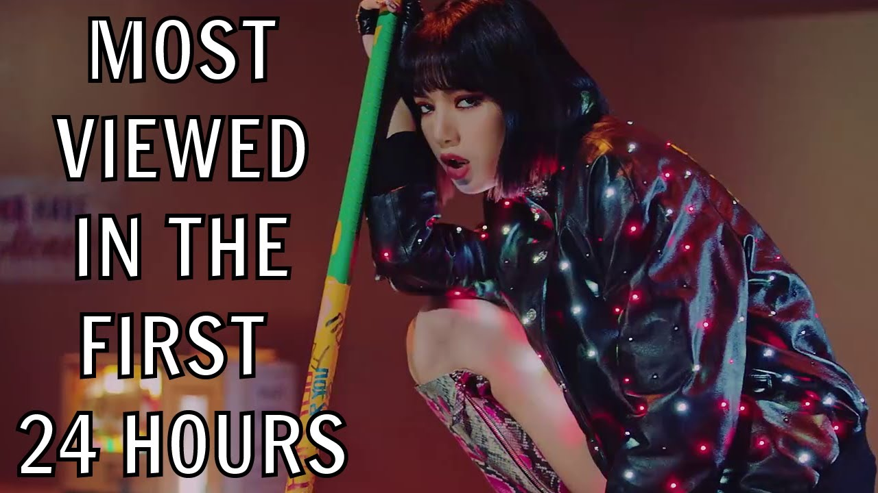 Most Viewed Music Videos In The First 24 Hours On Youtube Youtube