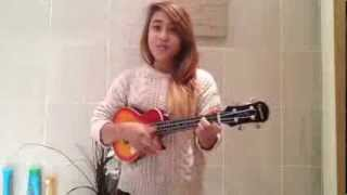 The Break Up Song - Chris Ramos Cover w/ Ukulele [Natalia Isabella Boston]