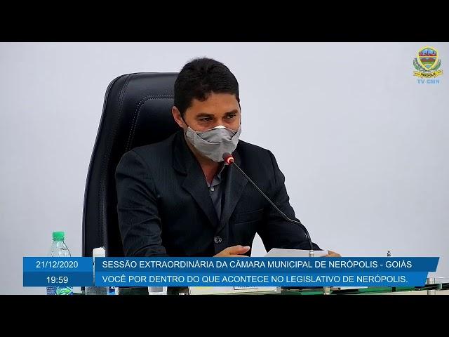 Sessão Extraordinária da Câmara Municipal de Nerópolis 21/12/2020
