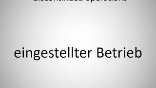 How to say discontinued operations in German? (eingestellter Betrieb)