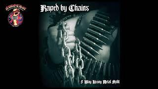 V/A - Raped By Chains [Split] (2020)