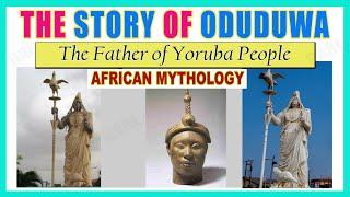 Oduduwa Yoruba Story, History in Yoruba Religion, Ifa Religion   Father of Yoruba People - Oduduwa