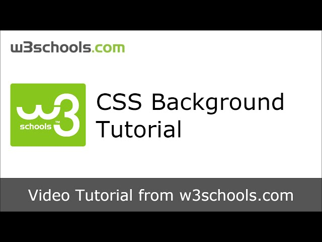 W3Schools CSS Background Tutorial