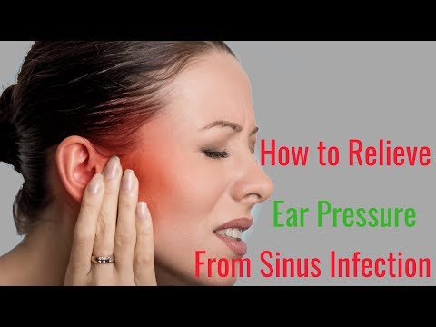how-to-relieve-ear-pressure-from-sinus-infection