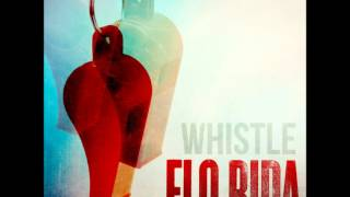 Flo Rida - Whistle Clean Lyrics HD