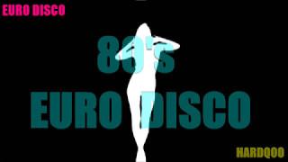80's Best Euro Disco Mix 1 曾紅遍80年代舞廳.冰宮的歐陸噢噢舞曲選輯 (一) HardQoo 2017 mix