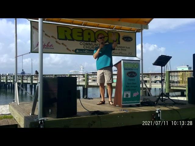 REACH Community Church Sunday Service 07-11-2021