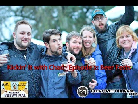 Kickin' It With Chad - Episode 2: Beer Fests (March 27, 2015)