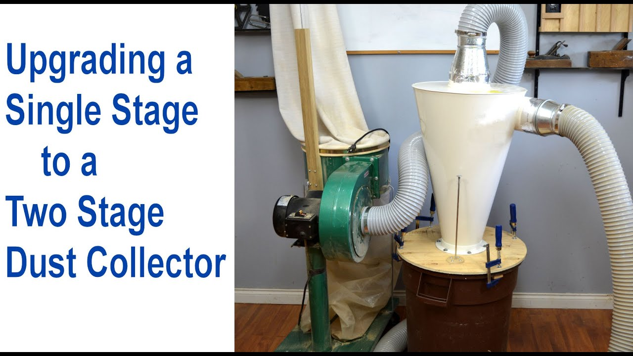 Setting Up A Cyclone Dust Collector Upgrade Single Stage To 2