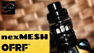 OFRF nexMESH Subohm Tank | Review