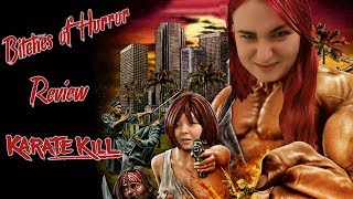 Bitches of Horror - Karate Kill Review