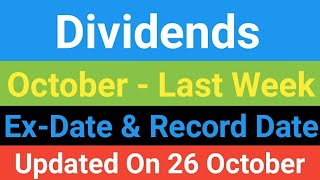 Dividends, Ex Date, Record Date | 26 To 31 October Dividend | shares and dividends | high dividends