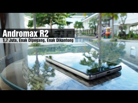 Full Review Andromax R2 : 1,7Jt Enak Dipegang, Enak Dikantong