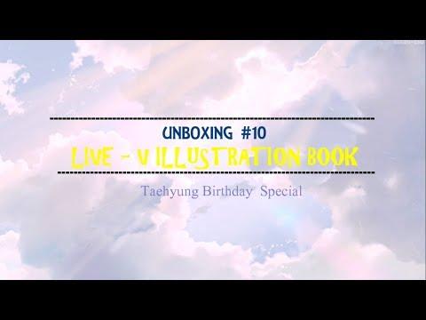 [UNBOXING #10] LIVE - V ILLUSTRATION BOOK | HAPPY BIRTHDAY TAEHYUNG | BTS Fanart Goods