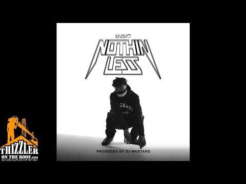 Iamsu! - Nothin' Less [Prod. DJ Mustard] [Thizzler.com]