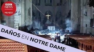 Notre Dame: los impresionantes destrozos en el interior de la catedral de París
