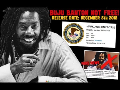 BUJU BANTON RELEASE FROM PRISON! OFFICIAL RELEASE DATE: DECEMBER 8TH 2018