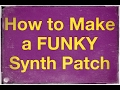 How to Make a Funky Lead Synth Patch with Monark