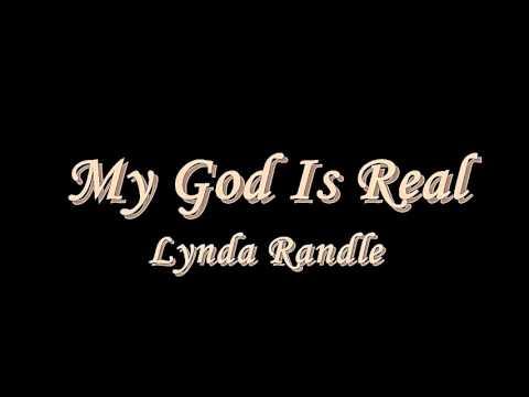 My God Is Real - Lynda Randle