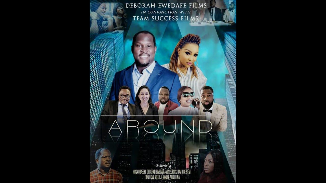 Download AROUND- 2021 NIGERIAN CANADIAN MOVIE