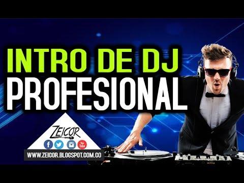 Intro Profesional para DJ (Presentaciones para Dj´s Originales)
