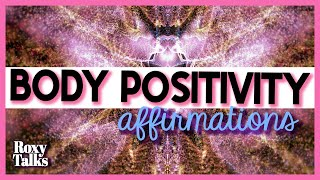 Affirmations For Physical Beauty (Body Positivity)
