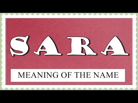 NAME SARA - FUN FACTS AND MEANING OF THE NAME