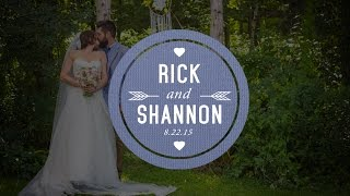 Rick & Shannon's Wedding Day - 8.22.15