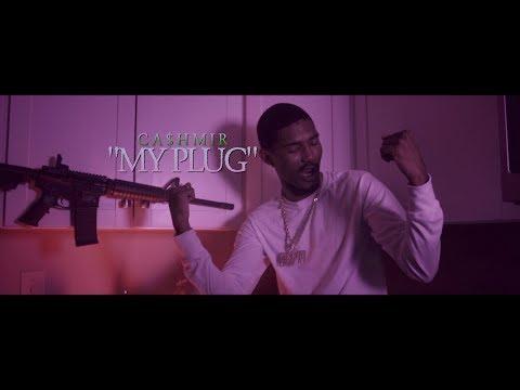 Cashmir - My Plug (Official Video) Shot By - DKVTv