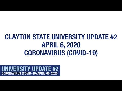 Clayton State University - University Update #2