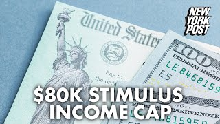 Biden agrees to new cap on stimulus checks, axing funds for earners over $80K | New York Post