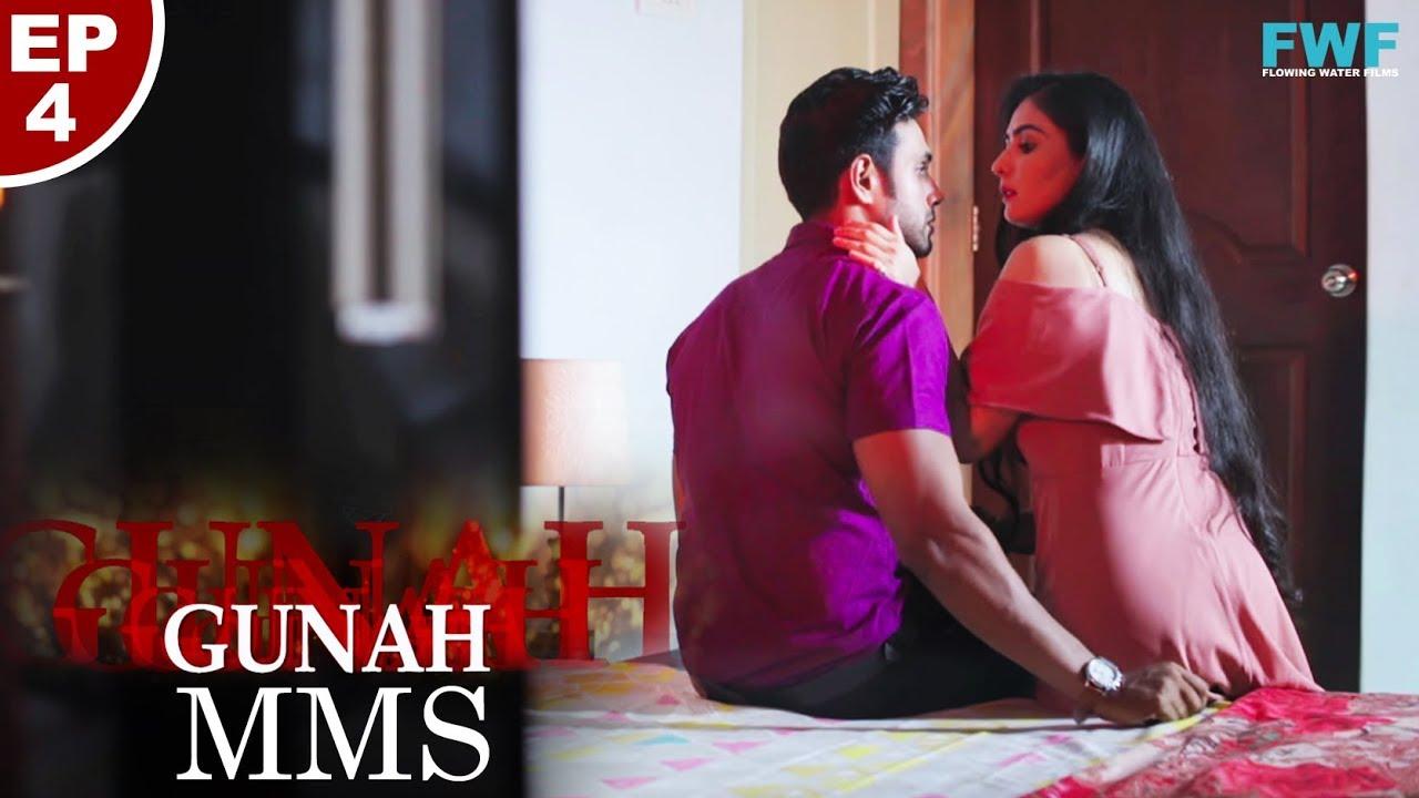 Download Gunah - MMS - Episode 04 | गुनाह - एम एम एस | FWFOriginals
