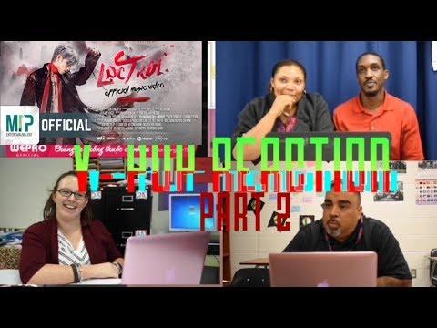 LAC TROI - American teachers Reacts to (V- PoP) Sơn Tùng M-TP [ PART 2]