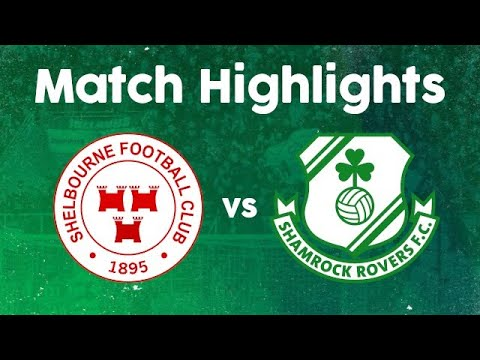 Match Highlights | Shelbourne 0-2 Rovers | 9 November 2020