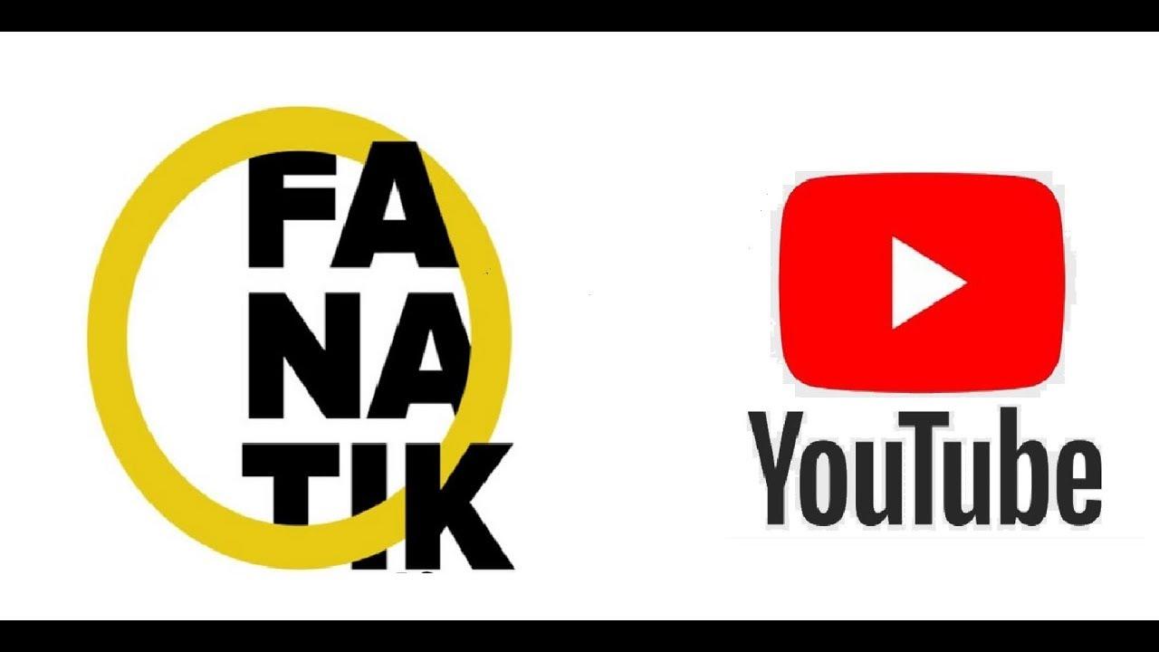 Fanatik - Youtube - Tanıtım