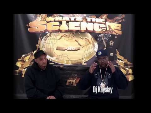 "Dj Kayslay Presents: ""Whats the Science"" Episode #1 feat. Kool Dj Red Alert"