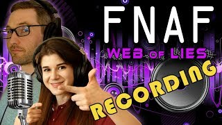 Recording FNAF THE MUSICAL: WEB OF LIES