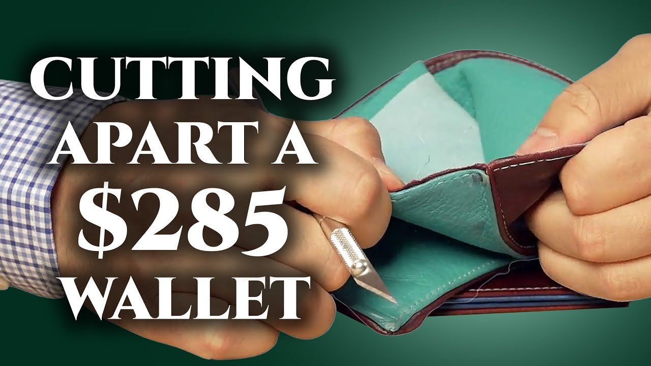 Cutting It Apart: What's Inside a $285 Wallet?
