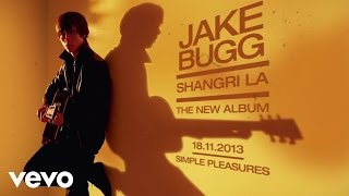 Jake Bugg - Simple Pleasures (Audio)