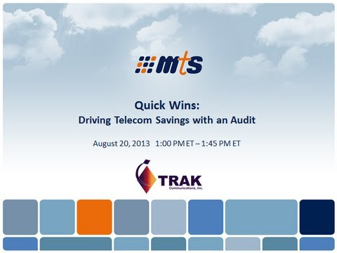 MTS Webinar: Quick Wins - Driving Telecom Savings Audit