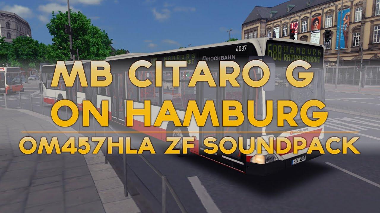 Omsi 2 mercedes benz o530g citaro zf soundpack om457hla for Benz hamburg