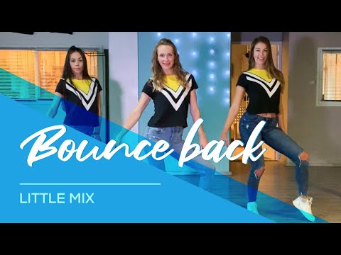 Little Mix - Bounce Back - Easy Fitness Dance  - Choreography - Baile - Coreo