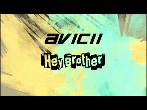 Avicii - Hey Brother (Lyrics+download)