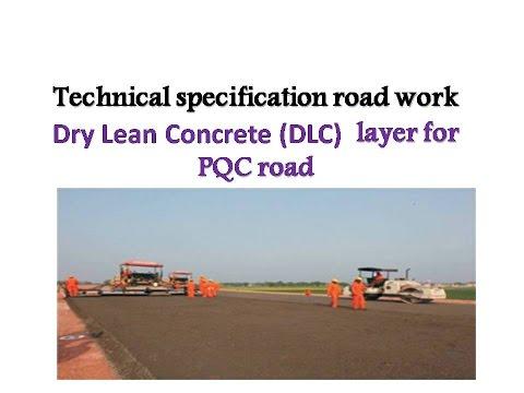 Dry Lean Concrete (DLC) layer for   PQC road