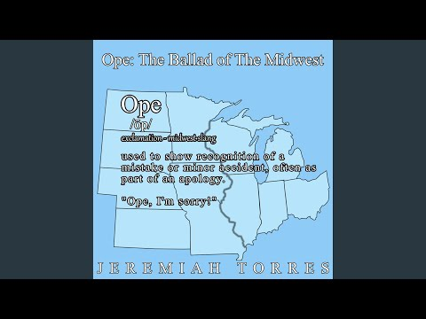 Ope: The Ballad of the Midwest - YouTube