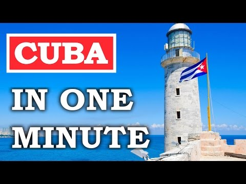 CUBA IN ONE MINUTE