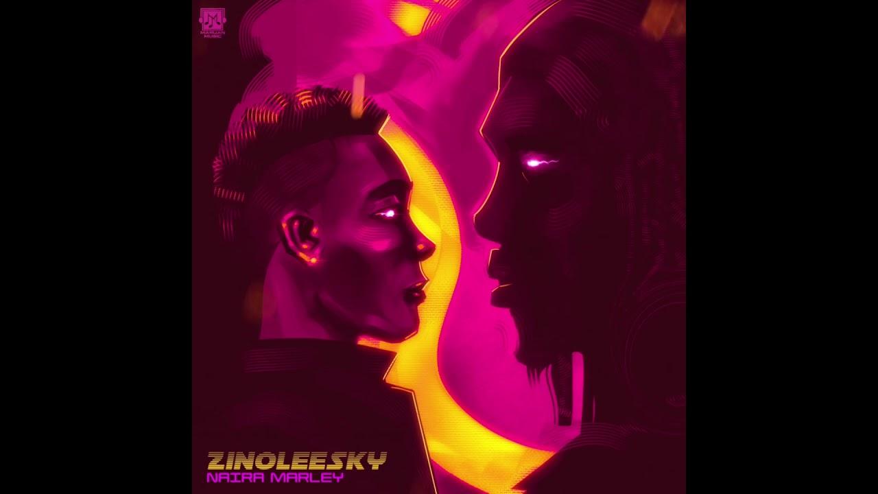 Download Zinoleesky - Naira Marley (Audio)