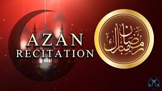 Azan Recitation   Abdul Rafay Khan   Ramadan ul Mubarak 2021   Melodia Music